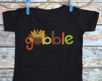 Thanksgiving Shirt - Baby Thanksgiving Outfit / Kids Gobble Shirt / Cute Toddler Turkey Tshirt / Women's Turkey Outfit / Baby Black