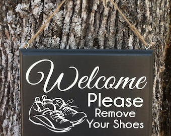 Please Remove Your Shoes Sign 25 Color Choices