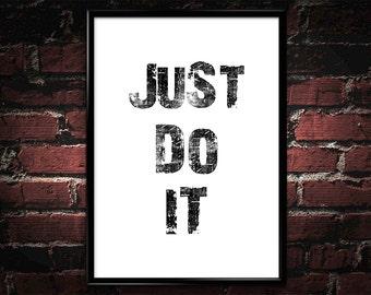 """Motivational Art Print Poster 020 """"Just Do It"""" - Instant Download Wall Art Poster Print Wall Decor Motivational Print Printable Home Decor"""