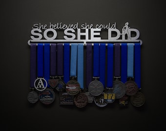 She Believed She Could So She Did - Allied Medal Hanger Holder Display Rack