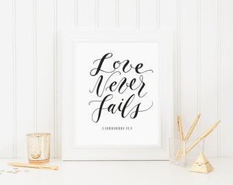 Love Never Fails - Bible Verse Calligraphy Print - 1 Corinthians 13:8 - printable download