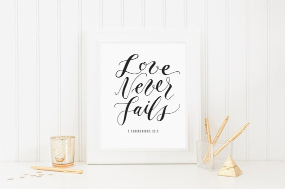 Love never fails bible verse calligraphy print
