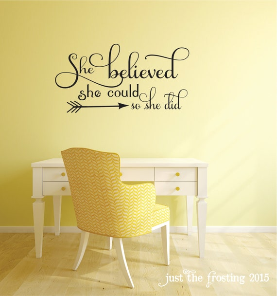 She Believed She Could Quote Bedroom Wall Decal Office Decor