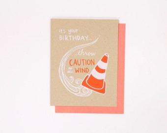 Throw Caution to Wind Birthday - screen print birthday card Throw Caution to the Wind