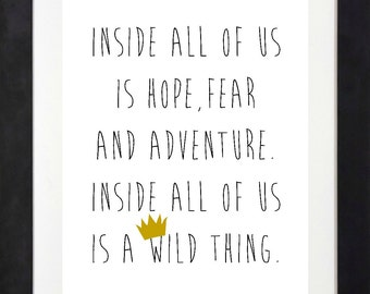 Inside All of Us is a Wild Thing Printable // Wild Things Art // Where the Wild Things Are Party Sign // Wild Things Party // Where the Wild