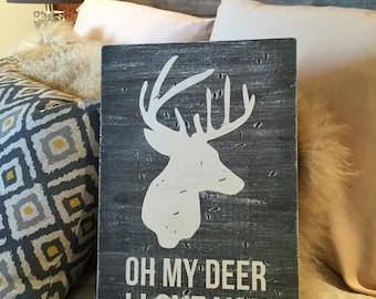 Oh My Deer Wood Sign