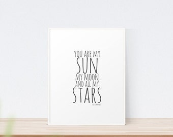 You Are My Sun, My Moon, and All My Stars | Art Print