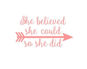 She Believed She Could So She Did Arrow instant download cut file for cutting machines - SVG DXF EPS ps Studio3 Studio
