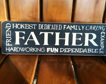 Father Sign - perfect for Father's Day or anytime!