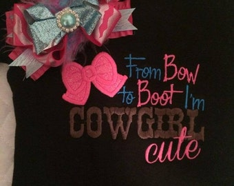From bow to boot im cowgirl cute shirt