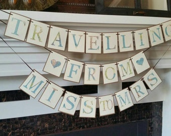 Traveling from miss to mrs, map print Banner, Travel theme Bridal Shower , miss to mrs banner, destination wedding,  travel wedding. Ivory