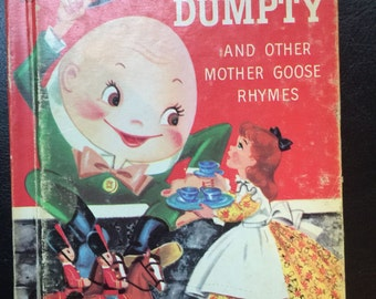 Humpty Dumpty and other Mother Goose Rhymes Illustrated by Mary Jane Chase