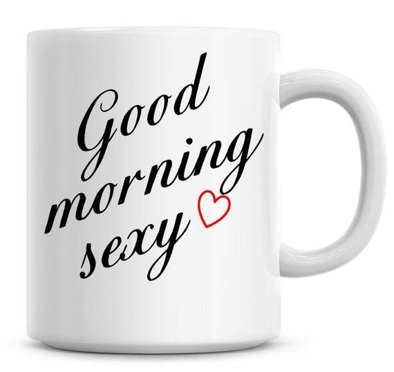 Good Morning Love Hot : Good morning sexy love heart oz coffee mug