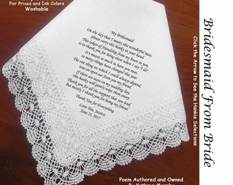 Bridesmaid Gift Handkerchief from the bride 0901 5 Wedding Hankie Styles ~ Sign & Date for Free! 8 Ink Colors ~ Bridesmaid Hankerchief