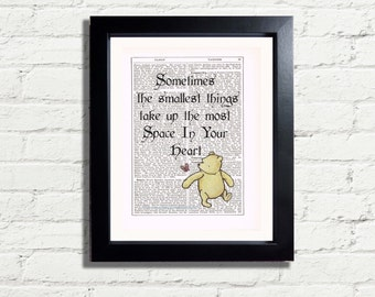 Winnie The Pooh Bear Sometimes The Smallest Things Take Up The Most Space In Your Heart Inspirational INSTANT DIGITAL DOWNLOAD Printable Art