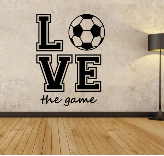 Soccer Wall Decal Love The Game Sticker Art Decor Bedroom