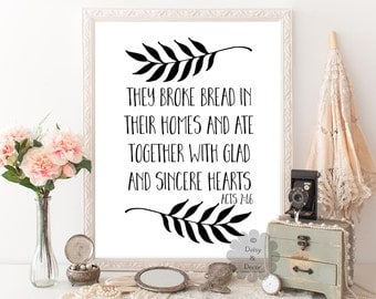 Acts 2:46 They broke bread in their home and ate together Bible verse art print verse typography Scripture print printed artwork modern art