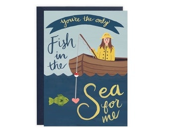 You're the only Fish in the Sea for Me Card