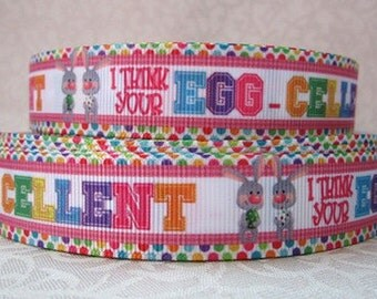 7/8 inch - I Think Your Egg-cellent - Easter Bunny RABBIT Printed Grosgrain Ribbon for Hair Bow