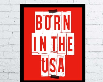 Bruce Springsteen Born in the USA Quote Print, printable, instant download poster Bruce Springsteen quote poster, rock song poster