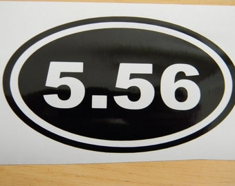 5.56 M16 Rifle AR-15 Ammo Oval Vinyl Decal Choose Color and Size