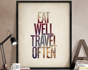 Eat well travel often, inspirational poster, quote wall art, motivational poster, wall art, quote, typography print, art print, iPrintPoster