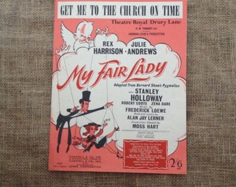Vintage Sheet Music. Get Me To The Church On Time as Featured by Rex Harrisin & Julie Andrews in My Fair Lady 1956.Voice Piano