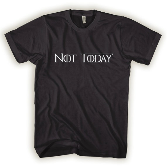 Los angeles shirts women not today of thrones t game catalog store