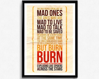 Jack Kerouac // On The Road, Kerouac Quote, The Mad Ones, Jack Kerouac Print, Jack Kerouac Poster, Burn Burn Burn!, Hipster Print