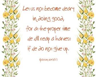 Galatians 6:9 Bible Verse 8 x 10 Yellow RosesPrintable Download