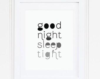 BLACK, Nursery Art, Nursery Quote, Nursery Decor, Nursery Wall Art, Ombre, Good Night Sleep Tight, Printable, Instant Download