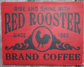 Rustic Red Rooster Brand Coffee Sign
