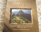 Vintage The Atlas of Mysterious Places Book Edited by Jennifer Westwood 1987