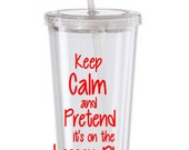 Keep Calm and pretend it's on the Lesson Plan Tumbler, Teacher Tumbler, Teacher Wall Tumbler, Lesson Plan Tumbler,Teacher gift Tumbler,