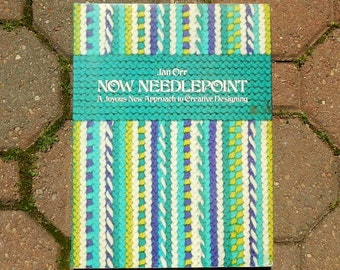 Vintage Now Needlepoint A Joyous New Approach to Creative Designing 1975 Edition