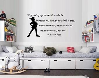 I won't grow up, not me ~ Peter Pan,Wall Decal