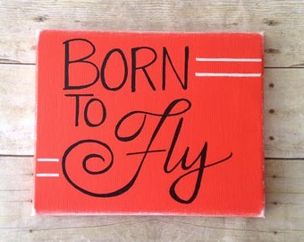 Born To Fly - on wrapped Canvas