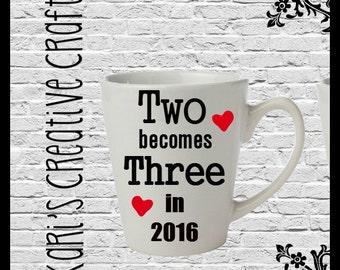 Pregnancy Announcement Coffee Mug, Newly Expecting, Two Becomes Three, Baby, Custom Coffee Mug, Pregnant,