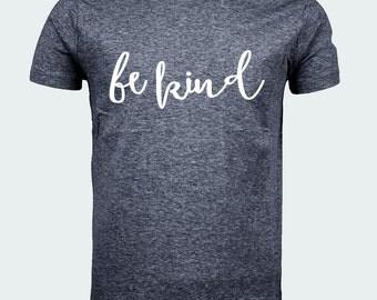 Be Kind Tee Shirt