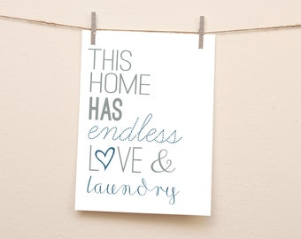 Endless Love & Laundry Downloadable Wall Art - Instant Download - Laundry room, Love, grey, typography