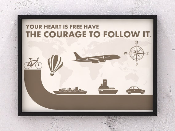 You Heart Is Free Have The Courage To Follow It, Vintage World Quote Poster - Art Print Production