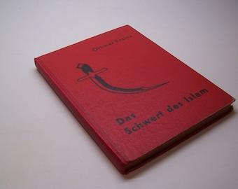 1938 Das Schwert des Islam, Othmar Krainz