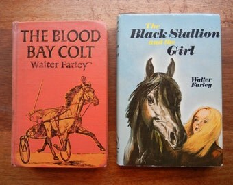 The Blood Bay Colt  PLUS The Black Stallion and the Girl by Walter Farley
