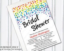 Customizable Bridal Shower Invitation - PRINTABLE, Card Design, DYI, Rainbow, Dots, Wedding, Make Your Own, Bride, Bridesmaids, Bridal Party
