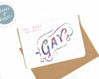 GLBTIQ | Gay | Lesbian | Greeting Card: 'You Make Me Feel Gay'