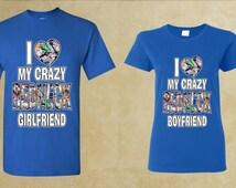 I Love My Crazy Redneck Girlfriend I Love My Crazy Redneck Boyfriend couple t shirts