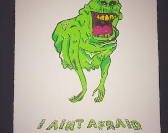 I Aint Afraid Of No Ghost