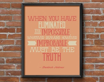 Sherlock Poster Quote Art, Hipster Room Decor  Wall Art, Eliminated the Impossible, Back to School Dorm Decor, Printable Art, Geeky Prints