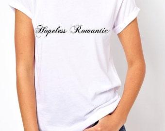 Hopeless Romantic tees.