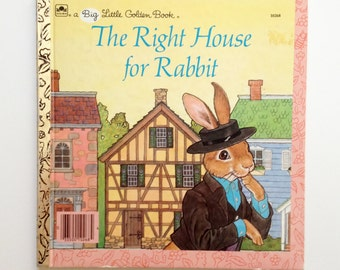 Vintage Little Golden Book - The Right House for Rabbit - 1986